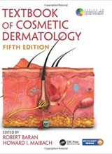 Textbook of Cosmetic Dermatology 5th Edition 2017