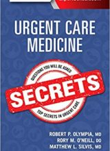 Urgent Care Medicine Secrets 1st Edition 2018