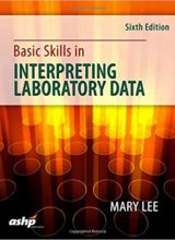 Basic Skills in Interpreting Laboratory Data 6th Edition 2017