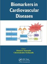 Biomarkers in Cardiovascular Diseases 1st Edition 2014
