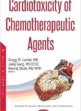 Cardiotoxicity of Chemotherapeutic Agents 1st Edition 2017
