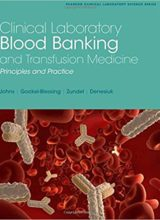 Clinical Laboratory Blood Banking and Transfusion Medicine Practices 1st Edition 2015
