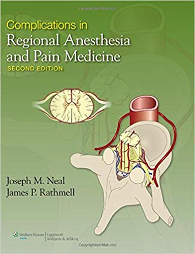 Complications in Regional Anesthesia and Pain Medicine 2nd Edition