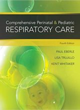 Comprehensive Perinatal & Pediatric Respiratory Care 4th Edition 2015