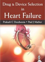 Drug & Device Selection in Heart Failure 1st Edition