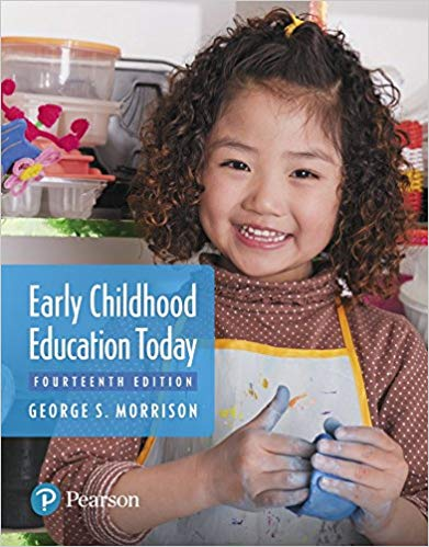 Early Childhood Education Today 14th Edition 2018