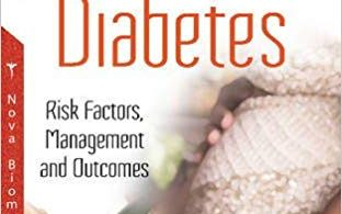 Gestational Diabetes: Risk Factors, Management and Outcomes 1st Edition 2017