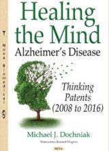 Healing the Mind: Alzheimer's Disease - Thinking Patents 2008-2016