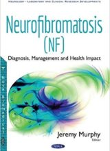 Neurofibromatosis: Diagnosis, Management and Health Impact UK Edition 2017