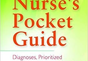 Nurse's Pocket Guide Diagnoses Prioritized Interventions and Rationales 14th Edition 2016