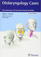 Otolaryngology Cases The University of Cincinnati Clinical Portfolio 2nd edition