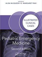 Pediatric Emergency Medicine: Illustrated Clinical Cases 2nd Edition 2019