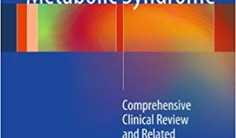 Pediatric Metabolic Syndrome: Comprehensive Clinical Review and Related Health Issues 2012 Edition