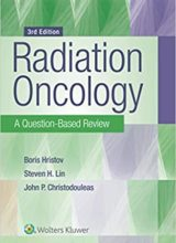 Radiation Oncology: A Question-Based Review 3rd Edition 2019