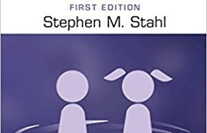 Stahl's Essential Psychopharmacology Prescriber's Guide Children and Adolescents 1st Edition 2019
