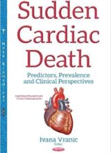 Sudden Cardiac Death: Predictors, Prevalence and Clinical Perspectives 1st Edition 2017