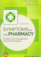 Symptoms in the Pharmacy: A Guide to the Management of Common Illnesses 8th Edition 2018