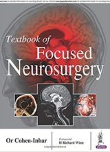 Textbook of Focused Neurosurgery 1st Edition 2017