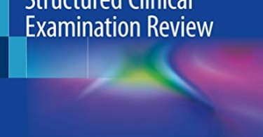 The Objective Structured Clinical Examination Review 1st Edition 2019