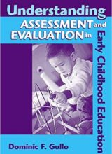 Understanding Assessment And Evaluation In Early Childhood Education 2nd edition by Dominic F. Gullo