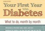 Your First Year with Diabetes: What to Do, Month by Month 2nd Edition 2014