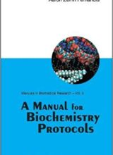 A Manual for Biochemistry Protocols 1st Edition