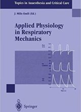 Applied Physiology in Respiratory Mechanics 1st ed 1998