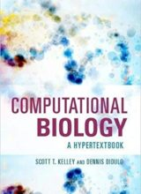 Computational Biology A Hypertextbook 1st Edition 2018