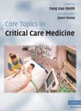 Core Topics in Critical Care Medicine 1st Edition 2010
