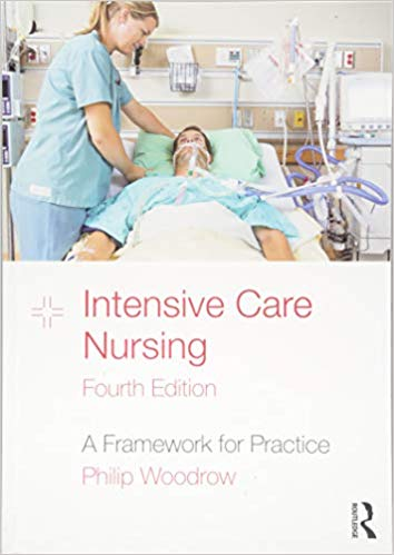 Intensive Care Nursing A Framework for Practice 4th Edition 2019