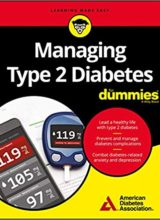Managing Type 2 Diabetes For Dummies 2018