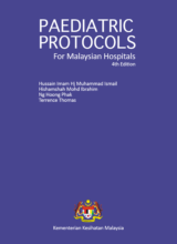 Paediatric Protocols for Malaysian Hospitals 4th Edition 2018