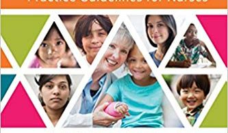 Pediatric Primary Care: Practice Guidelines for Nurses 4th Edition 2020