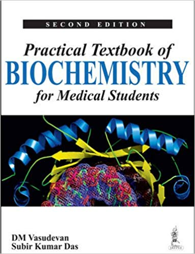 Practical Textbook of Biochemistry for Medical Students 2nd Edition