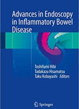 Advances in Endoscopy in Inflammatory Bowel Disease 1st Edition 2019