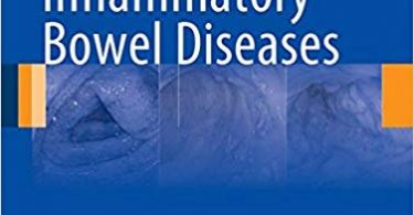 Atlas of Inflammatory Bowel Diseases 2015th Edition