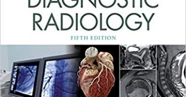 Brant and Helms' Fundamentals of Diagnostic Radiology Fifth Edition 2019