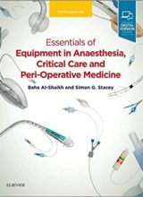 Essentials of Equipment in Anaesthesia, Critical Care and Perioperative Medicine 5th Edition 2019