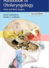 Handbook of Otolaryngology Head and Neck Surgery 2nd Edition 2018