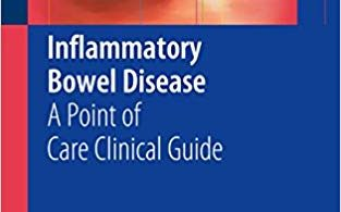 Inflammatory Bowel Disease: A Point of Care Clinical Guide 2015 Edition