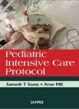 Pediatric Intensive Care Protocol 1st Edition 2010