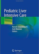 Pediatric Liver Intensive Care 1st Edition 2019