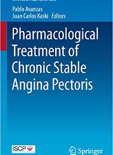 Pharmacological Treatment of Chronic Stable Angina Pectoris 2015 Edition