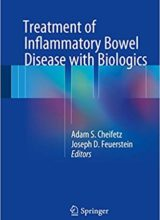 Treatment of Inflammatory Bowel Disease with Biologics 1st Edition 2018