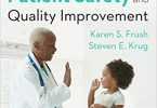 Pediatric Patient Safety and Quality Improvement 1st Edition 2015