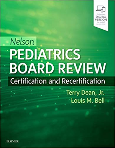 Nelson Pediatrics Board Review: Certification and