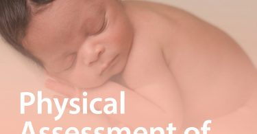 Physical Assessment of the Newborn 6th Edition 2018