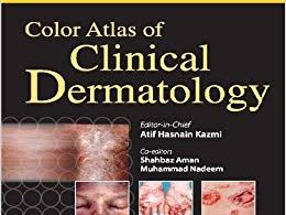 Color Atlas of Clinical Dermatology 1st Edition