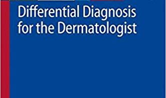 Differential Diagnosis for the Dermatologist 2008th Edition