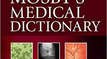 Mosby's Medical Dictionary 10th Edition